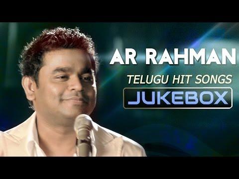 A R Rahman Hit Songs || Jukebox || Telugu Hit Songs