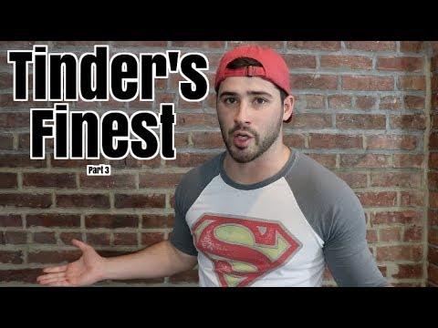 Tinder's Finest Pt 3