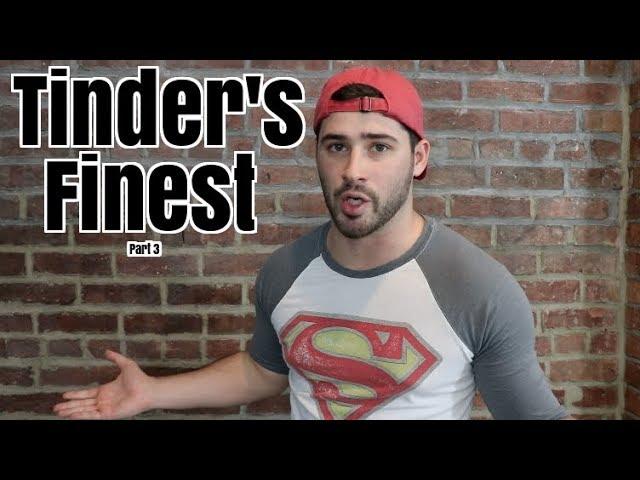 tinder-s-finest-pt-3