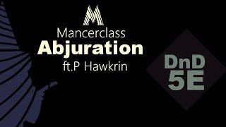 ABJURATION: animated mancerclass