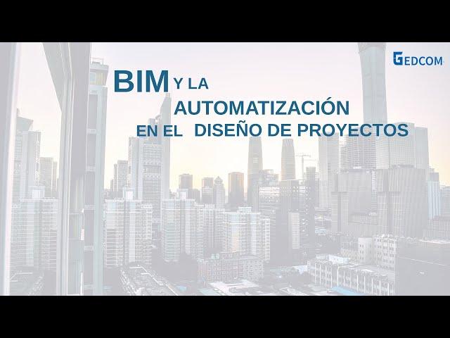 BIM y la importancia de la automatización en el diseño de proyectos