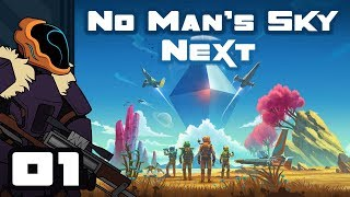 Let's Play No Man's Sky: Next [v1.5] - PC Gameplay Part 1 - No Longer Alone In The Universe