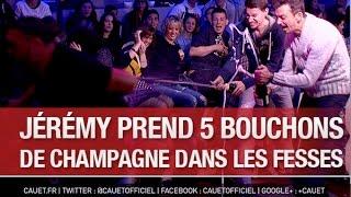 Jérémy prend 5 bouchons de champagne dans les fesses - C'Cauet sur NRJ