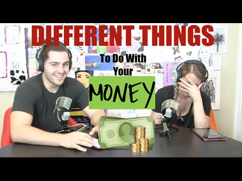 Podcast #34 - Different Things To Do With Your Money