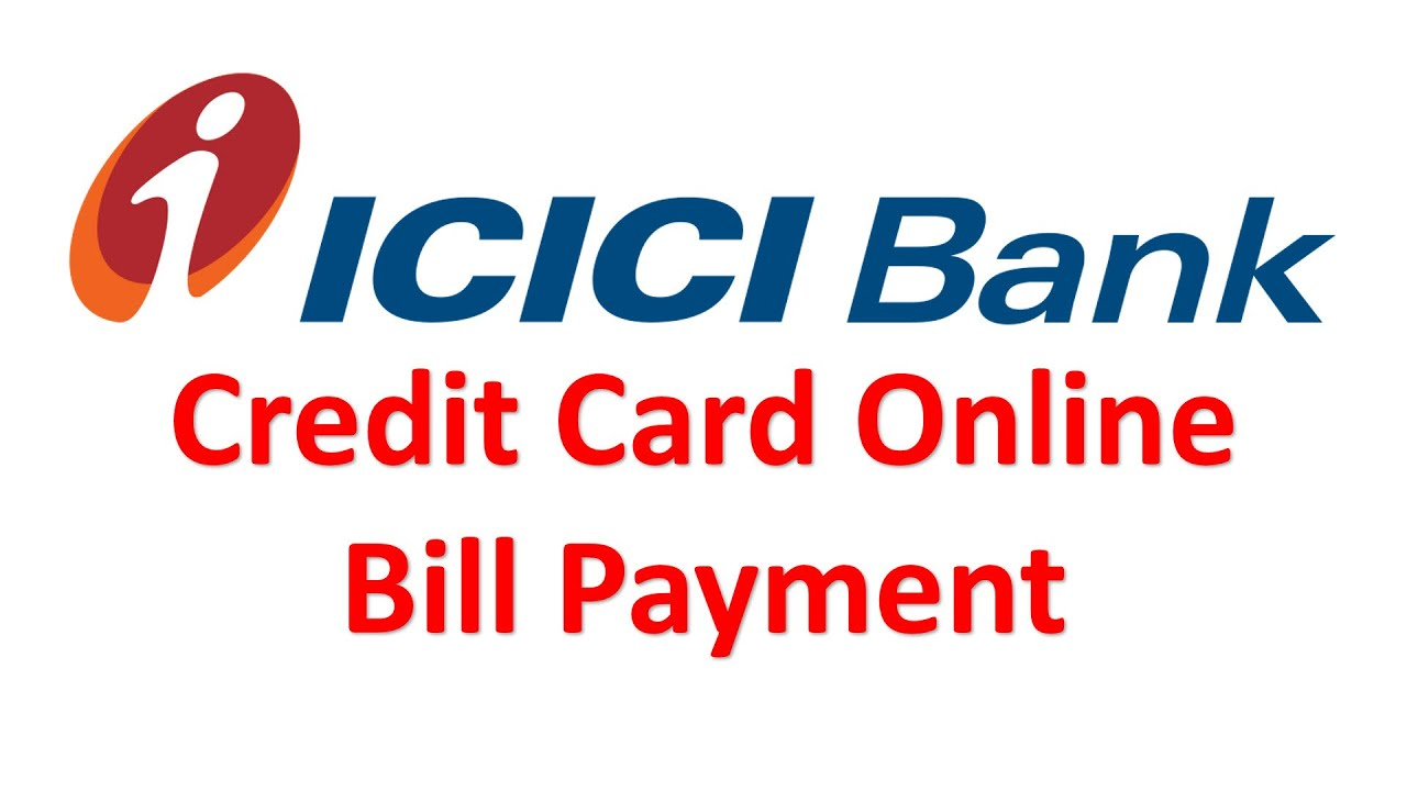 icici bank credit card online bill pay