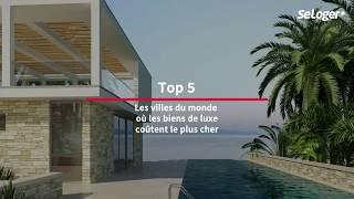 Immobilier de luxe : les 5 villes les plus chères du monde