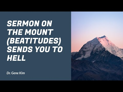 Sermon on the Mount (Beatitudes) Sends You to Hell