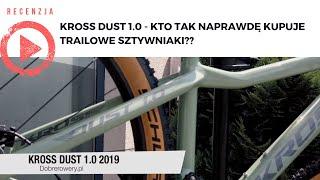 Kross Dust 1.0 - Kto tak naprawdę kupuje trailowe hardtaile?