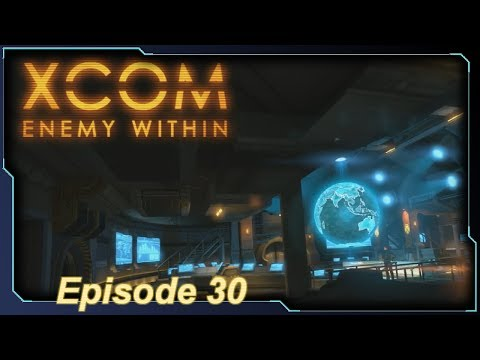 XCOM: Enemy Within - Episode 30 (Spectral Moon, continued...)