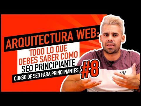 ARQUITECTURA WEB: Cómo organizar bien las páginas de tu Web | CURSO SEO #8
