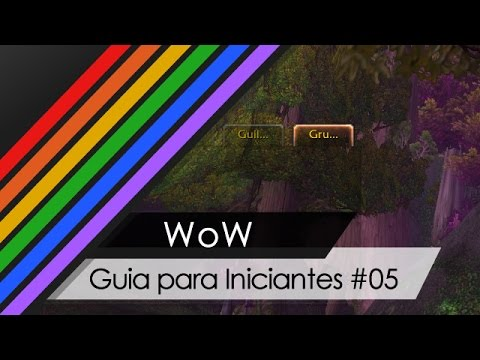 WoW - Iniciantes #05 - Chat