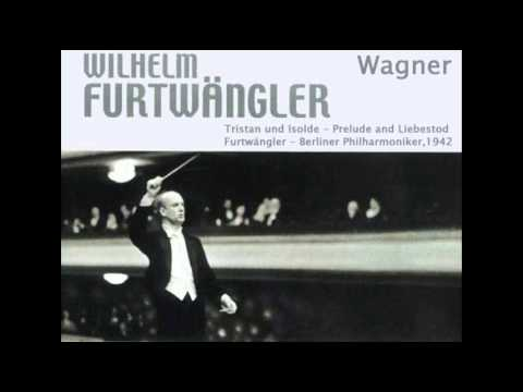 Wagner - Tristan und Isolde - Prelude and Liebestod (Furtwängler - Berlin Philharmonic,1942)