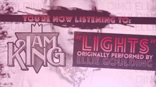 I Am King - Lights (Ellie Goulding Cover)