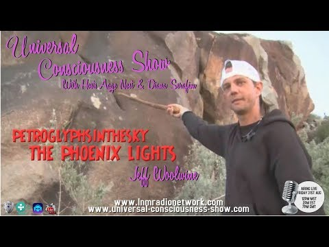 Universal Consciousness Show Special Guest Jeff Woolwine 8-31-18