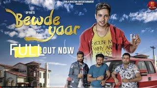 Bewde Yaar बेवड़े यार | Raj Mawer VRaj Bandhu | Rohit Tehlan | Latest New Haryanvi DJ Song 2018