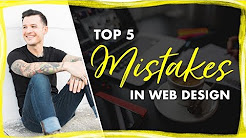 Top 5 Web Design Mistakes   Design Mistakes I Have Made A Lot