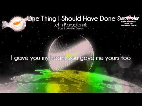 "John Karagiannis - ""One Thing I Should Have Done"" (Cyprus) - [Instrumental version]"