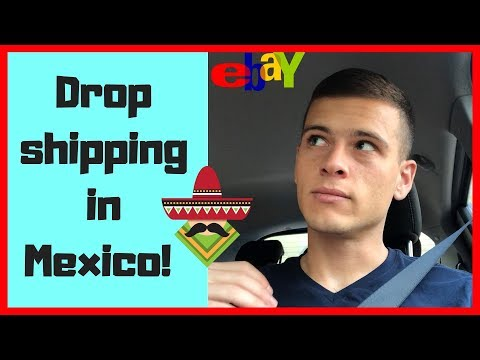 eBay Drop Shipping From Mexico - eBay Dropshipping Living In Mexico