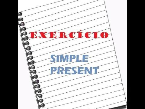 Exercício De Inglês #01   Simple Present