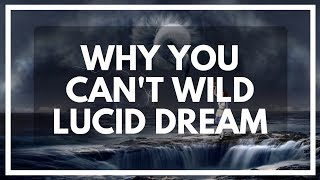 Problems With WILD Technique! - HowToLucid.com