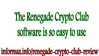 Renegade Crypto Club Review - Best 2018 cryptocurrency trading software