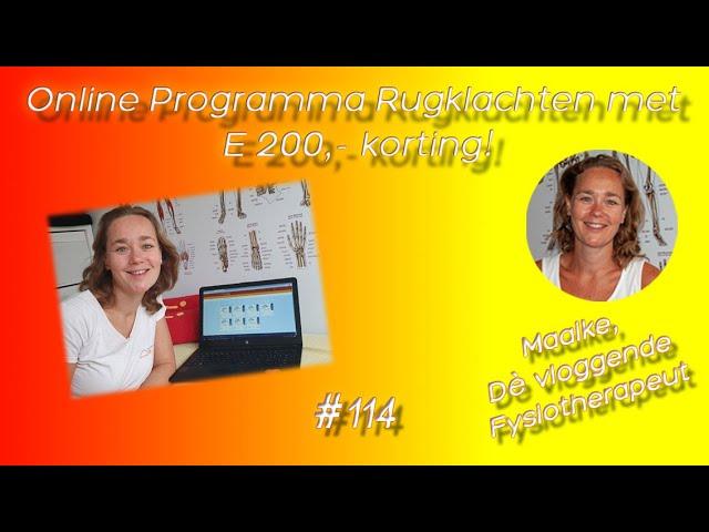 #114 Online Programma Rugklachten 6-Weekse met kortingscode tot woensdag 11.00 voor E 200,- korting!