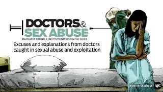 Doctors & Sex Abuse: Excuses and Explanations
