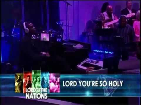 Lord You're So Holy - Lead By Steve Lawrence
