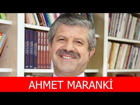 Ahmet Maranki Kimdir?