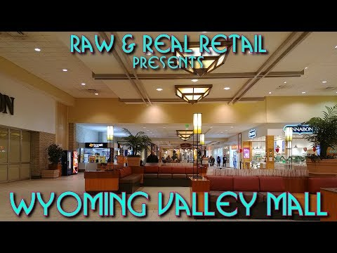 Wyoming Valley Mall - Raw & Real Retail