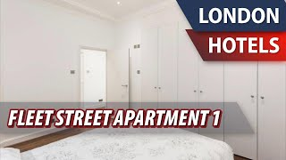 Fleet Street Apartment 1 Review Hotel in London Great Britain