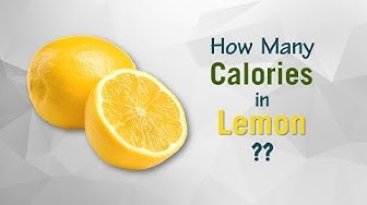 Healthwise: How Many Calories in Lemon? Diet Calories, Calories Intake and Healthy Weight Loss