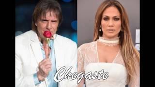Roberto Carlos & Jennifer Lopez - Chegaste (C/ Letra na Descrição)