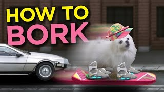 How To Bork