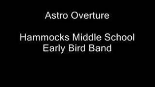 Astro Overture (HMS Early Bird Band)