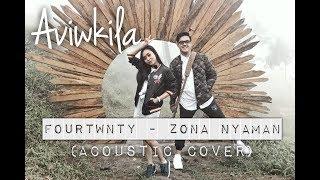 Download lagu Fourtwnty - Zona Nyaman (Aviwkila Cover)