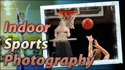 Indoor Sports Photography Training Tutorial