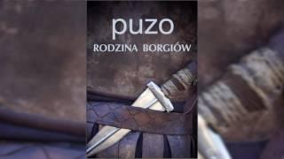 Video MARIO PUZO - Rodzina Borgiów Audiobook #1 download MP3, 3GP, MP4, WEBM, AVI, FLV November 2018