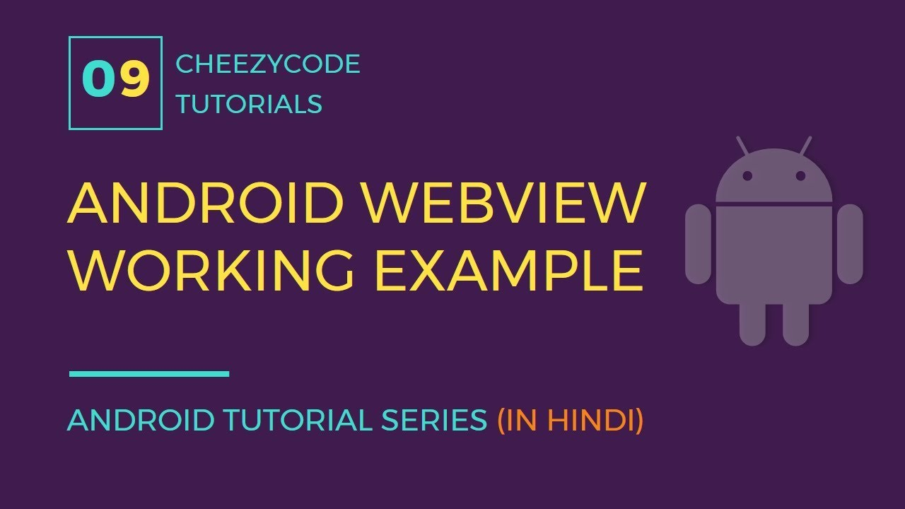 Android WebView Tutorial With Progress Bar Working Example (in Hindi)