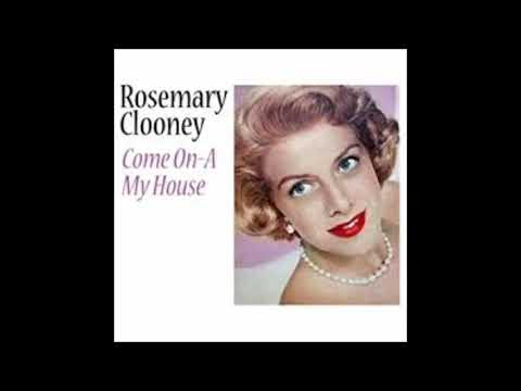 Rosemary Clooney - Come on a my house mp3