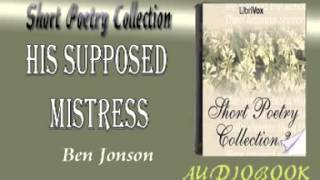 His Supposed Mistress Ben Jonson Audiobook Short Poetry