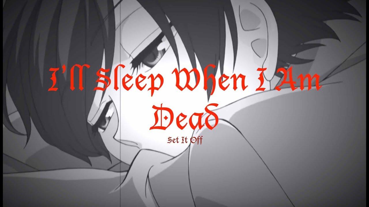 I'll Sleep When I Am Dead - OHSHC