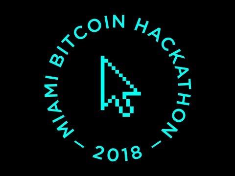 Miami Bitcoin Hackathon 2018 - Quick Re-cap