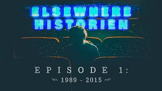 Elsewhere Historien - Episode 1 (1989-2015)