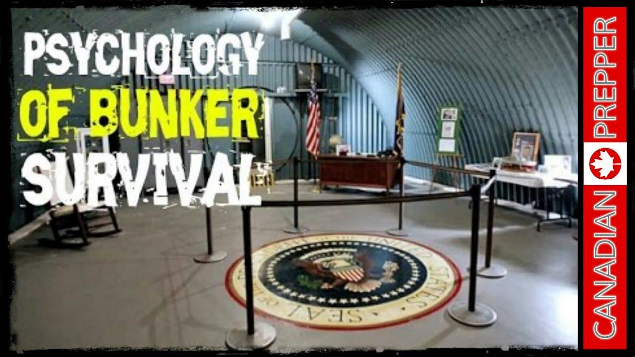 The Psychology of Bunker Survival   Canadian Prepper