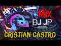 Mix Cristian Castro - Lo Mejor de Cristian Castro (POP & BALADAS) By Juan Pariona   DJ JP