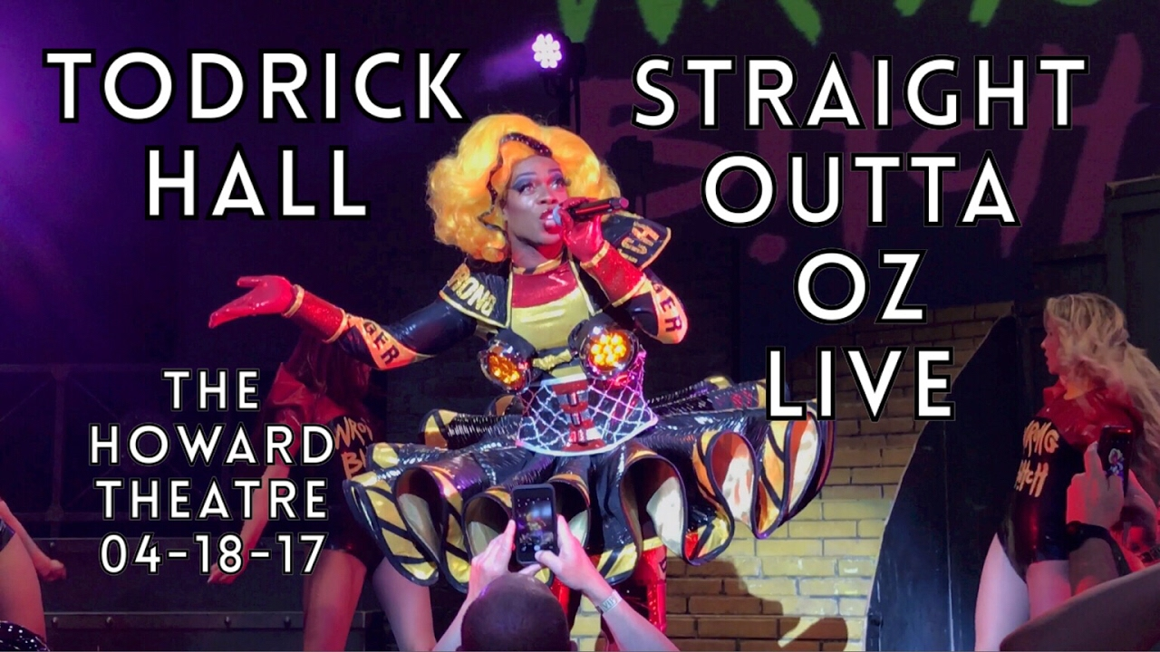 Todrick Hall Presents: Straight Outta OZ LIVE