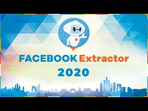 Facebook Data Extractor 2020 - Free Facebook Data Scraper | Search Audience From Groups & Keywords