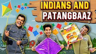 INDIANS and PATANGBAAZ | The Half-Ticket Shows