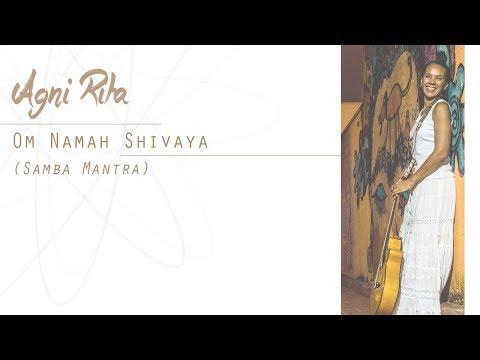 AgniRita   Om Namah Shivaya - Samba Mantra (song lyrics)